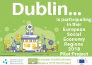 Dublin - European Social Economy Regions 2018 Pilot Project