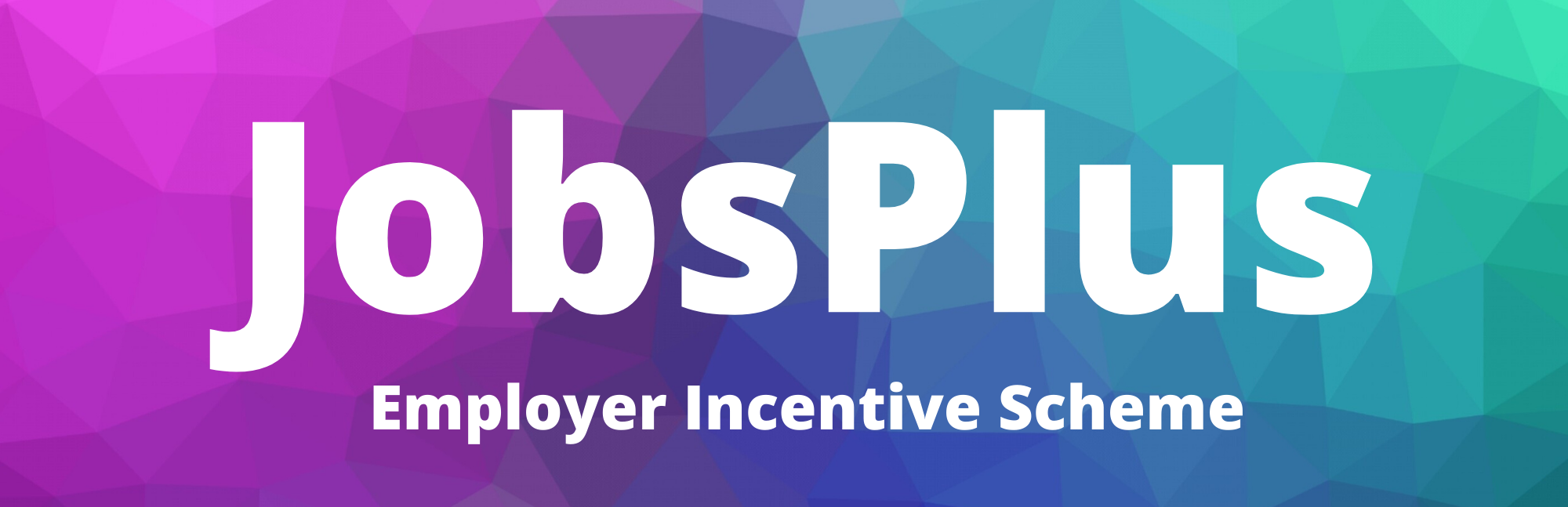 JobsPlus Employer Incentives Scheme
